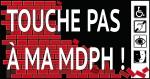 visuel campagne touche pas a ma MDPH.jpg